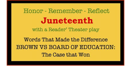 Brown v Board: Reflection of Justice & Equity in honor of Juneteenth tickets