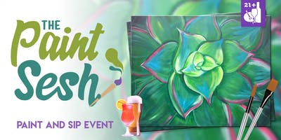 """Paint night in Downtown Riverside, CA – """"Succulent Soul"""""""
