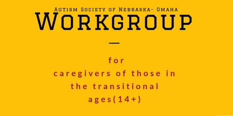 Transition Age Workgroup for Caregivers - July tickets