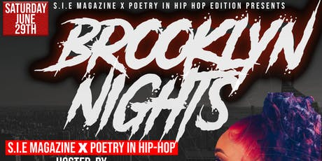 S.I.E Magazine x Poetry In Hip Hop Presents Brooklyn Nights tickets