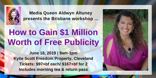 How To Gain $1 Million Worth of Free Publicity Brisbane Workshop