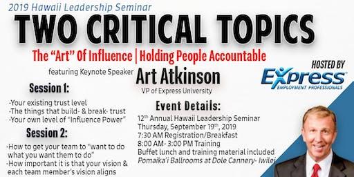 2019 Hawaii Leadership Seminar: Two Critical Topics
