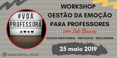 3º Workshop de Gestão da Emoção para Professores