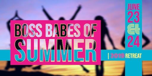 Boss Babes of Summer | 2019 Retreat
