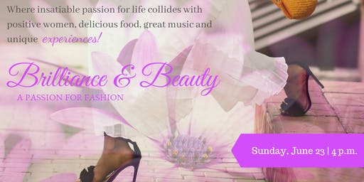 Brilliance & Beauty: A Passion for Fashion