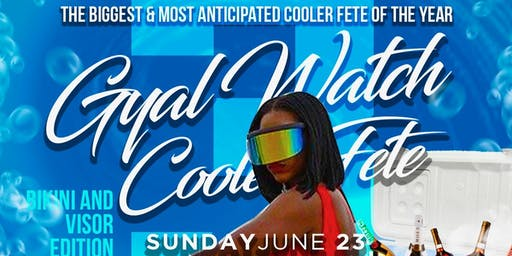 VITAL RIDDIMS COOLER FETE - GYAL WATCH 3