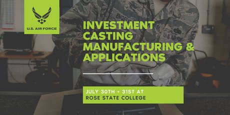 Investment Casting Manufacturing & Applications Seminar tickets