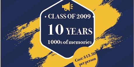 Class of 2009 Ten Year Class Reunion! tickets