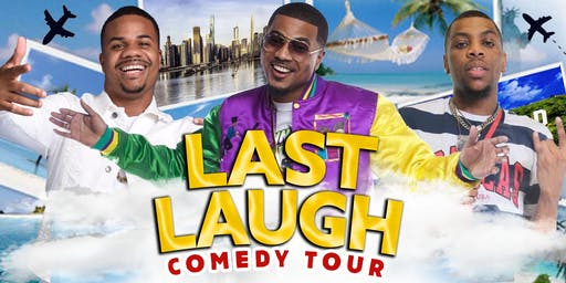 Last Laugh Comedy Tour (Detroit 6/22) 6 SHOWS