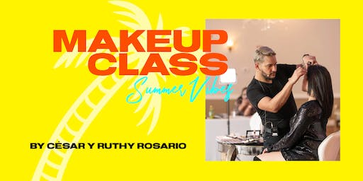 """Master Glam Makeup Class by César y Ruthy Rosario """"Summer Vibes"""""""