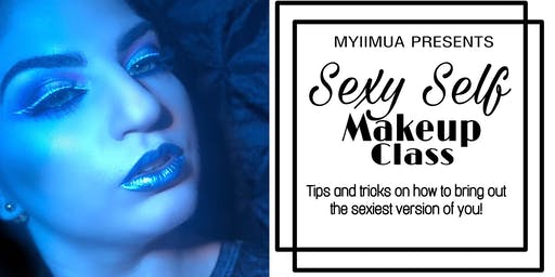 MYIIMUA Presents: Sexy Self Makeup Class