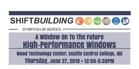 A Window On The Future | ShiftBuilding Symposium | Seattle, WA  tickets