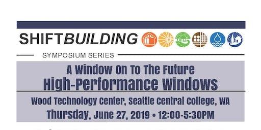 A Window On The Future | ShiftBuilding Symposium | Seattle, WA