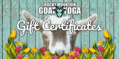 Rocky Mountain Goat Yoga - Gift Certificates  tickets