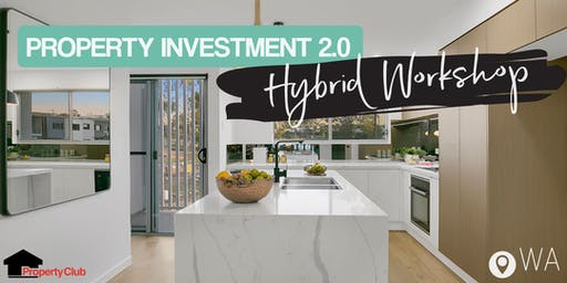 WA | Hybrid Workshop: Property Investment 2.0 - Murdoch