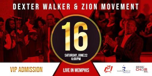 Dexter Walker & Zion Movement Anniversary LIVE IN MEMPHIS