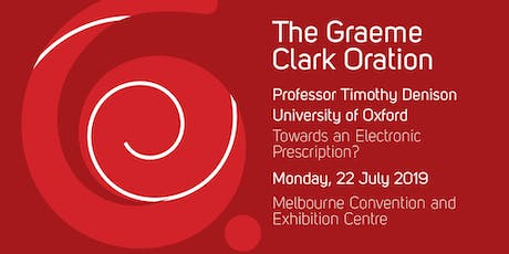 2019 Graeme Clark Oration - Professor Timothy Denison tickets
