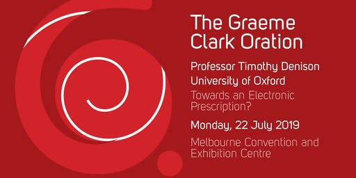 2019 Graeme Clark Oration - Professor Timothy Denison