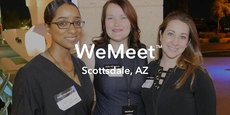 WeMeet Scottsdale Networking & Happy Hour tickets