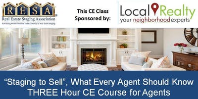 """Staging to Sell, What Every Agent Should Know"" a CE Class for Realtors"