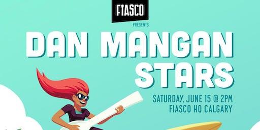 FIASCO SOUNDS OF SUMMER FESTIVAL: DAN MANGAN & STARS