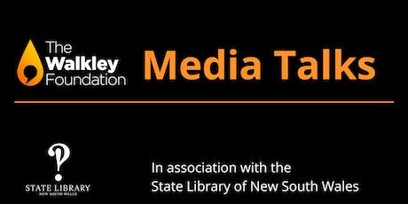 Walkley Media Talks: June 2019 What price would you pay? tickets