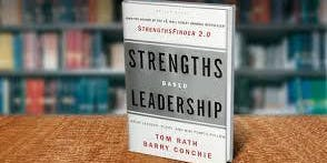 Strengths-Based Leadership for Entrepreneurs & Business Owners