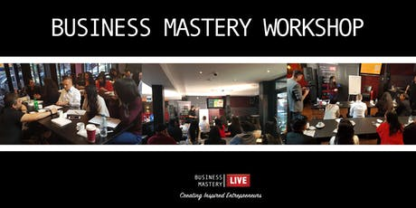 Business Mastery Live Clarity Workshop tickets