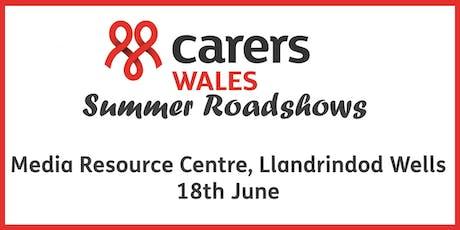 Media Resource Centre, Llandrindod Wells - Carers Wales Summer Roadshow tickets