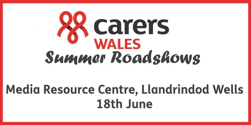 Media Resource Centre, Llandrindod Wells - Carers Wales Summer Roadshow