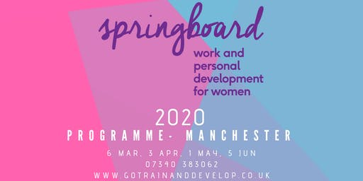 Springboard Women's Work and Personal Development Programme Manchester 2020