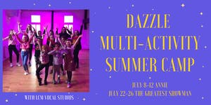 DAZZLE Multi-Activity Summer Camp - The Greatest...
