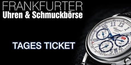 Uhren & Schmuckbörse in der Klassikstadt Frankfurt 20. Oktober 2019 Tickets