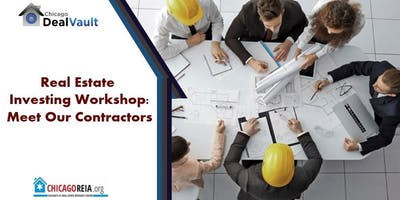 Real Estate Investing Workshop: Meet Our Contractors