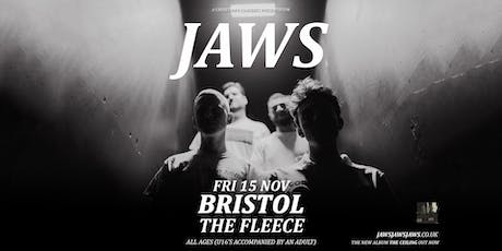 Jaws + Special Guests tickets