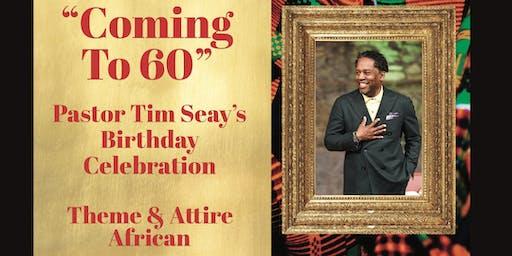 Pastor Tim Seay's Birthday Celebration!