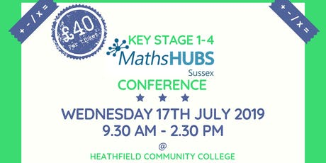 Key Stage 1-4 Maths Conference from Sussex Maths Hubs tickets