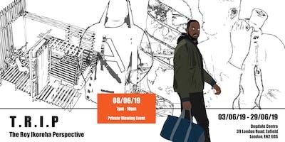 T.R.I.P - The Roy Ikoroha Perspective
