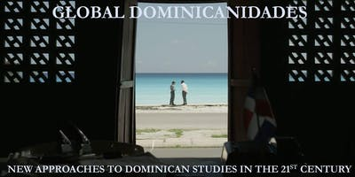 """Global Dominicanidades"" Conference: Plenary Roundtable"