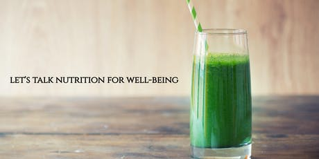 Let's Talk Nutrition for Well-being tickets