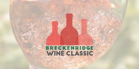 Breckenridge Wine Classic 2019 tickets
