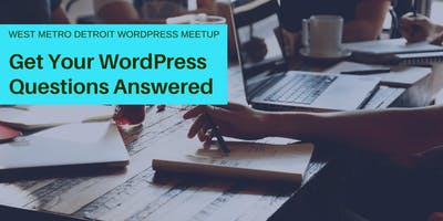 Get Your WordPress Questions Answered