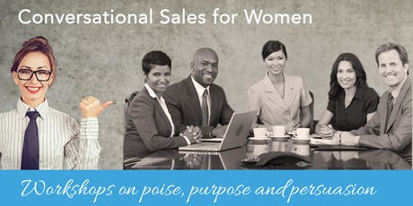 "Conversational Sales - a ""Power-Full Woman"" workshop tickets"