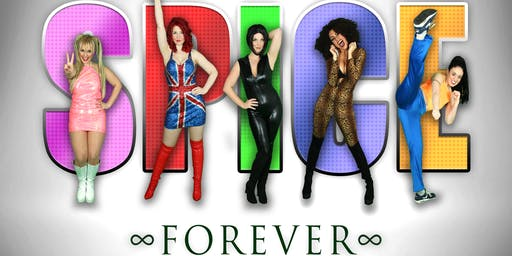 Spice Forever- Spice Girls Tribute Night