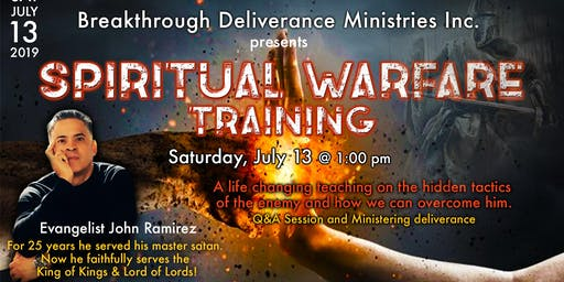Spiritual Warfare Training with Evangelist John Ramirez