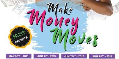 Make Money Moves