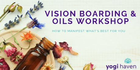 Vision Boarding & Essential Oils Workshop  tickets