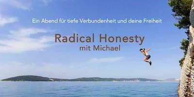 Radical Honesty mit Michael