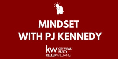 Mindset with PJ Kennedy