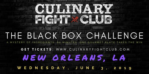Culinary Fight Club - NOLA: The Black Box Challenge